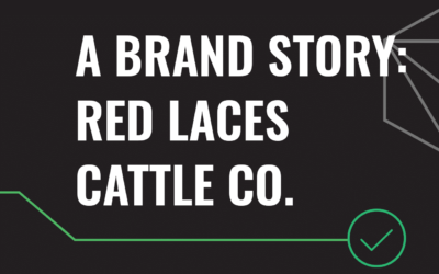 A Brand Story: Red Laces Cattle Co.