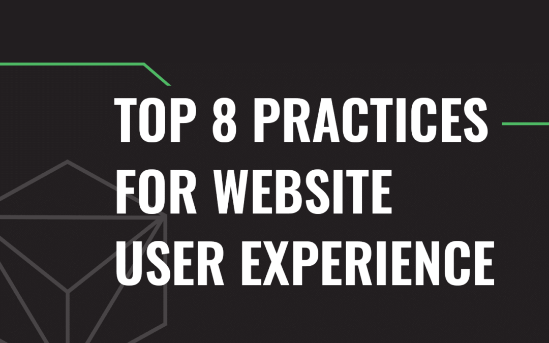 Top 8 Practices for Website User Experience