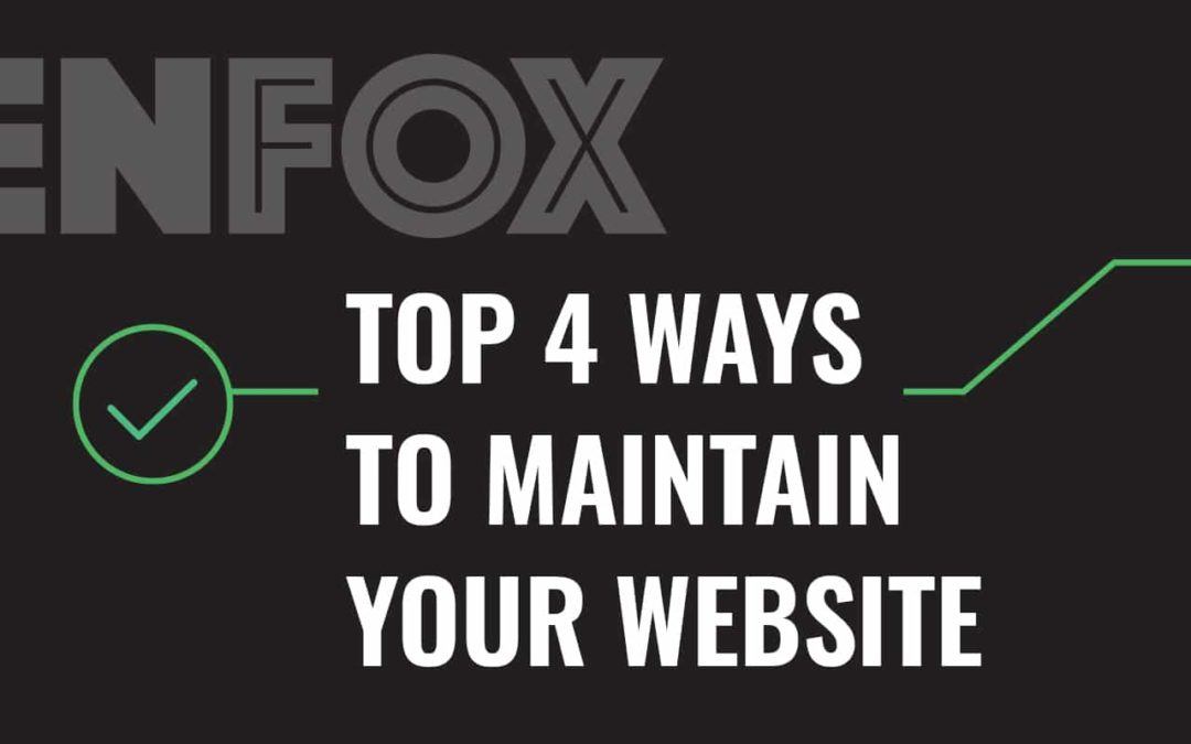 Top 4 Ways to Maintain Your Website