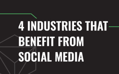 4 Industries that Benefit from Social Media