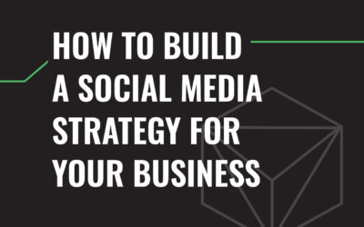 How to Build a Social Media Strategy for Your Business