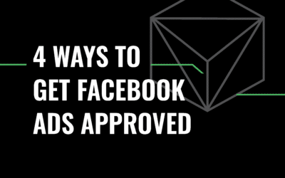 4 Ways To Get Facebook Ads Approved