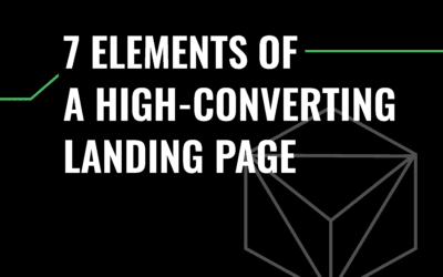 7 Elements Of A High-Converting Landing Page